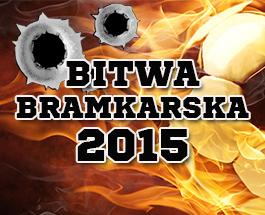Bitwa Bramkarska 2015